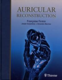 Auricular Reconstruction - Françoise Firmin pdf epub
