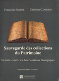 Françoise Flieder et Christine Capderou - Sauvegarde des collections du patrimoine - La lutte contre les détériorations biologiques.