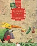 Françoise Fontalbe et Johan Bénard - La cuisine française.