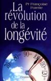 Françoise Forette - La révolution de la longévité.