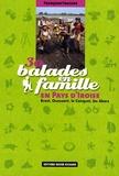 Françoise Foucher - 30 Balades en famille en Pays d'Iroise - Brest, Ouessant, le Conquet, les Abers.