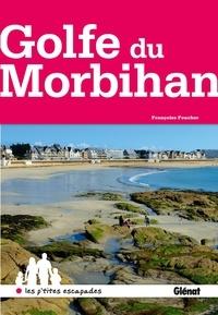 Françoise Foucher - Golfe du Morbihan.