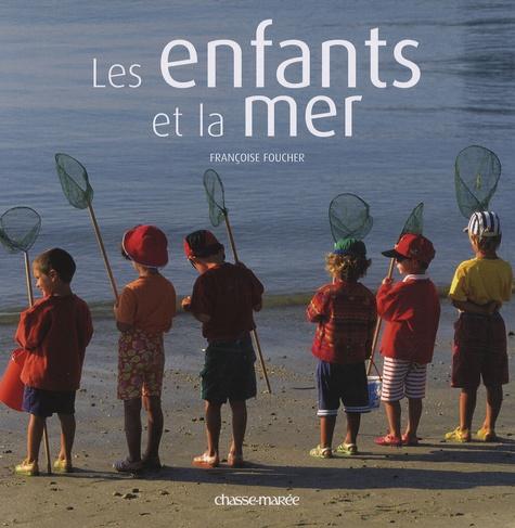 Françoise Foucher - Les enfants et la mer.