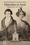 Françoise Fournier et Serge Granjon - Marceline et Aimé - Mélancolies vers l'Infini.