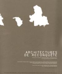 Françoise Fromonot et Béatrice Jullien - Architectures de reconquête.