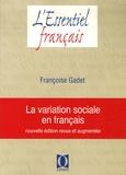Françoise Gadet - La variation sociale en français.