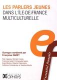 Françoise Gadet - Les parlers jeunes dans l'Ile-de-France multiculturelle.