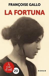 Françoise Gallo - La fortuna.