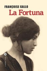 Téléchargement gratuit de livre électronique La fortuna 9791034901869 par Françoise Gallo