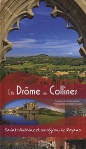 Françoise Gardelle et Charles Gardelle - Le Guide de la Drôme des Collines - Saint-Antoine et sa région, Le Royans.
