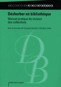 Désherber en bibliothèque - Manuel pratique de révision des collections.pdf