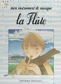 Françoise Gaussin-Boudigues et Philippe Pauzin - La flûte.