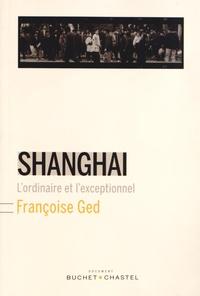 Deedr.fr Shanghai - L'ordinaire et l'exceptionnel Image