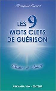 Les 9 mots clefs de guérison - Choisir daimer.pdf