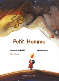 Françoise Gerbaulet et Sylvaine Jenny - Petit Homme.