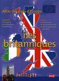 Françoise Gilles - Atlas des pays d'europe: iles britanniques.