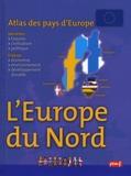 Françoise Gilles - Atlas des pays d'Europe : l'Europe du Nord.