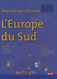 Françoise Gilles - Atlas des pays d'Europe : l'Europe du sud.