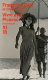 Françoise Gilot et Carlton Lake - Vivre avec Picasso.