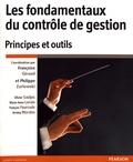 Françoise Giraud et Philippe Zarlowski - Les fondamentaux du contrôle de gestion - Principes et outils.