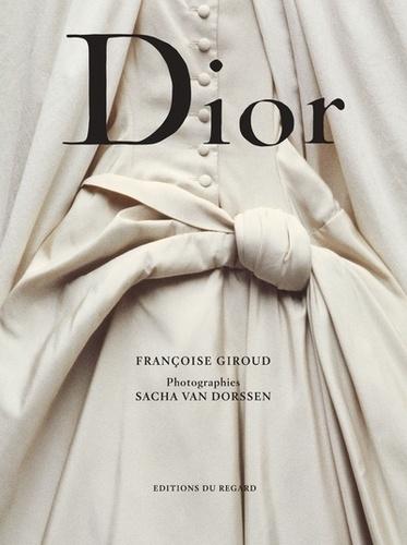 Françoise Giroud et Sacha Van Dorssen - Dior - Christian Dior 1905-1957.