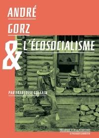Françoise Gollain - André Gorz & l'écosocialisme.