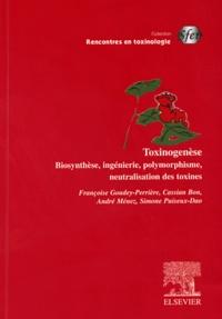 Toxinogenèse - Biosynthèse, ingénierie, polymorphisme, neutralisation des toxines.pdf