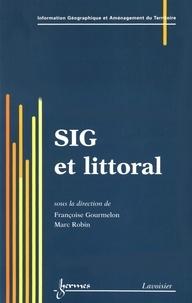 Françoise Gourmelon et Marc Robin - SIG et littoral.