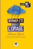 Françoise Grard - Dernier été avant l'orage.