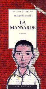 Françoise Grard - La mansarde.