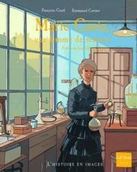 Françoise Grard - Marie Curie, une femme de science.