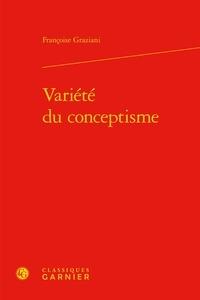 Françoise Graziani - Variété du conceptisme.
