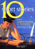 Françoise Grellet et  Collectif - 10 short stories - Volume 2, From Guided Reading to Autonomy.