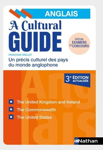 Françoise Grellet - A Cultural Guide - Un précis culturel des pays du monde anglophone.