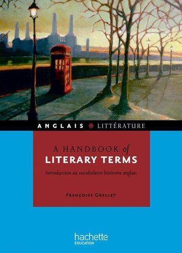 A handbook of literary terms. Introduction au vocabulaire littéraire anglais