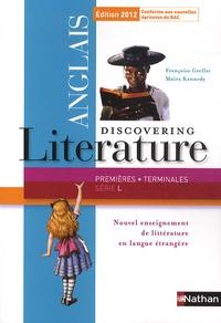 Françoise Grellet et Moira Kennedy - Discovering Literature Anglais 1e et Tle Série L - Programme 2011.