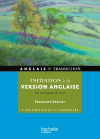 Françoise Grellet - Initiation à la version anglaise.
