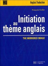 Françoise Grellet - Initiation au thème anglais - The Mirrored Image.