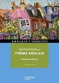 Françoise Grellet - Initiation au thème Anglais.