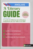 Françoise Grellet - The Literary Guide - A Guide to the literature of the United Kingdom, the United States and the Commonwealth 1000-2000.