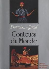 Françoise Gründ et Chérif Khaznadar - Conteurs du monde.