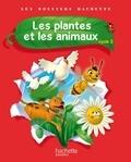 Françoise Guichard et Jack Guichard - Les plantes et les animaux cycle 2.