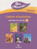 Françoise Guillaumond et Françoise Lagache - Cahier d'activités - Méthode de lecture CE1, programmes 2008.