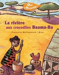 Françoise Guillaumond et  Arno - La rivière aux crocodiles Baama-Ba.