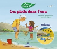 Françoise Guillaumond et Béatrice Rodriguez - Les pieds dans l'eau.
