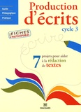 Françoise Guillaumond - Production d'écrits Cycle 3.