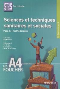 Françoise Guillet et Danièle Moulinot - Sciences et techniques sanitaires et sociales ST2S Terminale Les A4 Foucher - Pôle 3 et méthodologie.