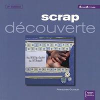 Françoise Guirault - Scrap découverte.