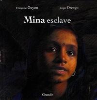 Françoise Guyon et Roger Orengo - Mina esclave.
