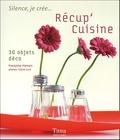Françoise Hamon - Récup' cuisine - 30 objets déco.